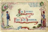San Antonio, the metropolis and garden spot of TTexas: and Fort Sam Houston, U.S. Army...