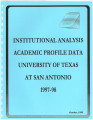Institutional Analysis Academic Profile Data, University of Texas at San Antonio, 1997-1998