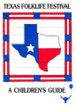Texas folklife festival : a children's guide