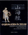 Exploration in Texas : ancient & otherwise, with thoughts on the nature of evidence