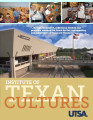 Annual report - The University of Texas Institute of Texan Cultures at San Antonio, 2011